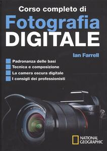 ian farrell complete guide to digital photography